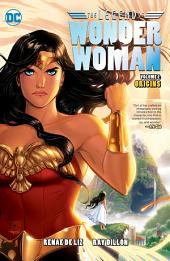 The Legend of Wonder Woman Vol. 1: Origins: Volume 1, Issues 1-9