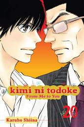 Kimi ni Todoke: From Me to You: Volume 20