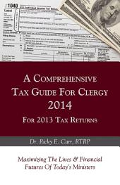 A Comprehensive Tax Guide For Clergy 2014 for 2013 Tax Returns
