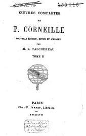 Oeuvres complètes de P. Corneille: Volume2