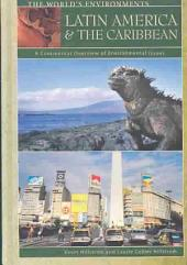 Latin America and the Caribbean: A Continental Overview of Environmental Issues, Volume 5