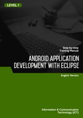 ANDROID APPLICATION DEVELOPMENT WITH ECLIPSE LEVEL 1