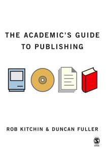 The Academic s Guide to Publishing PDF