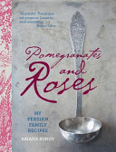 Download Pomegranates and Roses Book