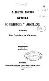 Derecho Moderno: Revista de jurisprudencia y administración, Volumen 2