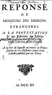 Réponse de Messieurs des Missions étrangères à la Protestation et aux Reflexions des Jésuites