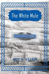 The White Mule