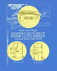 Drawings and Plans of Frank Lloyd Wright PDF