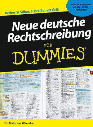 Neue deutsche Rechtschreibung f  r Dummies PDF