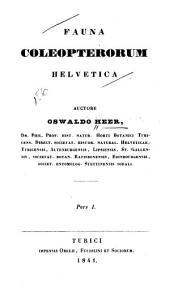 Fauna coleopterorum helvetica: pars I, Volume 1