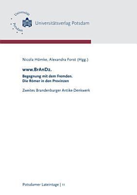 www BrAnD2    Begegnung mit dem Fremden  Die R  mer in den Provinzen PDF