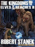 The Kingdoms and the Elves of the Reaches II