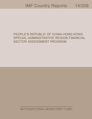 People   s Republic of China Hong Kong Special Administrative Region  Financial Sector Assessment Program Oversight and Supervision of Financial Market Infrastructures Technical Note PDF