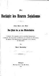 Die vorläufer des neueren sozialismus; erster band, erster [-zweiter] theil: Teil 1