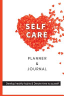 Self- Care Planner and Journal