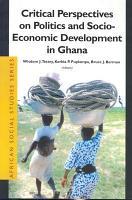 Critical Perspectives in Politics and Socio Economic Development in Ghana PDF