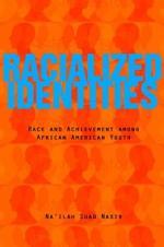 Racialized Identities