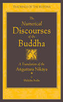 The Numerical Discourses of the Buddha PDF