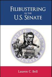 Filibustering in the U.S. Senate