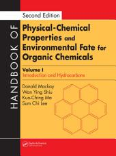 Handbook of Physical-Chemical Properties and Environmental Fate for Organic Chemicals, Second Edition: Edition 2