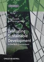 Evaluating Sustainable Development in the Built Environment PDF