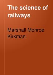 The Science of Railways: Volume 6