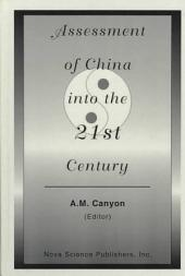 Assessment of China Into the 21st Century