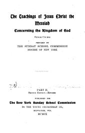 The Teachings of Jesus Christ the Messiah Concerning the Kingdom of God: Senior Course, Part 2