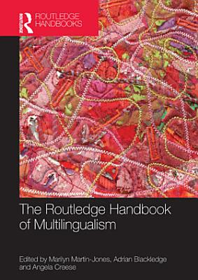 The Routledge Handbook of Multilingualism PDF