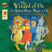 The Wizard of Oz, Grades PK - 3: El Mago de Oz