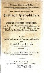 Neu bearbeitete praktische englische Sprachlehre für Deutsche beyderley Geschlechts