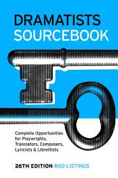 Dramatists Sourcebook 26th Edition: Edition 26