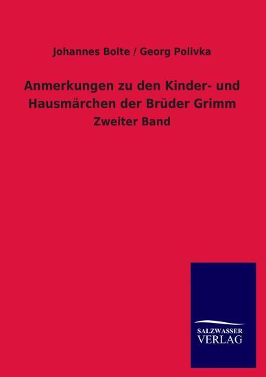 Anmerkungen Zu Den Kinder  und Hausm  rchen Der Br  der Grimm PDF
