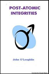 Post-Atomic Integrities