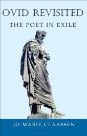 Ovid Revisited: The Poet in Exile