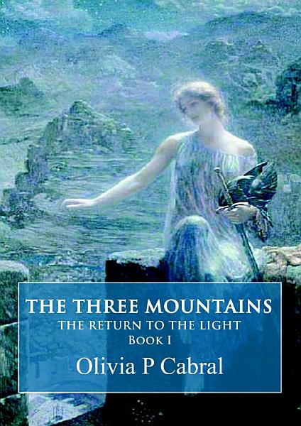Download The Three Mountains  The Return to the Light Book