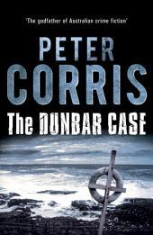 The Dunbar Case: Cliff Hardy 38