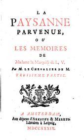 La paysanne parvenue, ou Les memoires de madame la marquise de L.V.: Partie9
