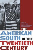 The American South in the Twentieth Century PDF