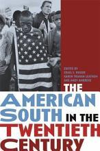 The American South in the Twentieth Century PDF