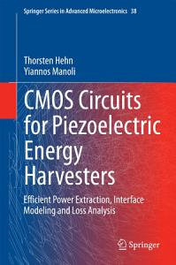 CMOS Circuits for Piezoelectric Energy Harvesters PDF