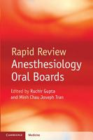 Rapid Review Anesthesiology Oral Boards PDF