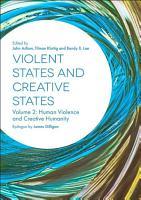 Violent States and Creative States  Volume 2  PDF