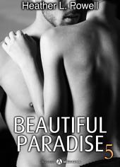 Beautiful Paradise - volume 5