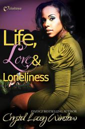 Life, Love & Loneliness