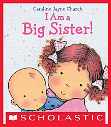 I Am A Big Sister Book PDF