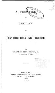 A Treatise on the Law of Contributory Negligence PDF