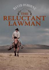 The Reluctant Lawman