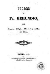 Viages de Fr. Gerundio, por Francia, Bélgica, Holanda y orillas del Rhin, 1