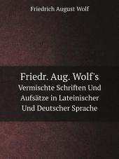Friedr. Aug. Wolf's